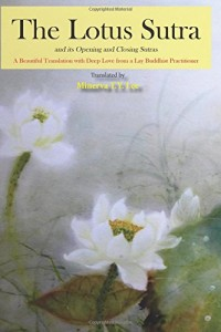 The Lotus Sutra and Its Opening and Closing Sutras