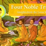 Four Noble Truths: Insights from the Lotus Sutra