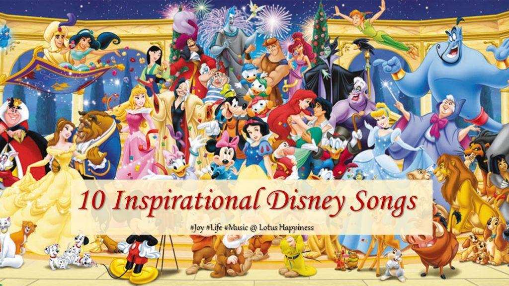 (Title) 10 Inspirational Disney Songs