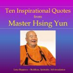 10 Inspirational Quotes from Master Hsing Yun