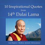 10 Inspirational Quotes from 14th Dalai Lama