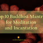 Top 10 Buddhist Mantras for Meditation and Incantation