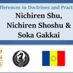 Differences in Doctrines and Practices: Nichiren Shu, Nichiren Shoshu, and Soka Gakkai