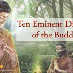 Ten Eminent Disciples of the Buddha