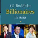 10 Buddhist Billionaires in Asia