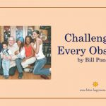 Challenging Every Obstacle by Bill Ponce