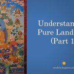 Understanding Pure Land Sect (Part 1)