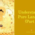 Understanding Pure Land Sect (Part 5)