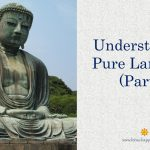 Understanding Pure Land Sect (Part 8)