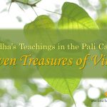 Buddha's Teachings in the Pali Canon Series:  Seven Treasures of Virtue