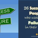26 Successful People who used to be Failures in their Lives