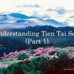 Understanding Tien Tai Sect (Part 1)