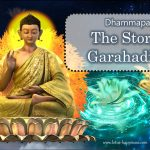 Dhammapada: The Story of Garahadinna