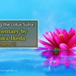 Deciphering the Lotus Sutra: Commentary by Daisaku Ikeda (Chapter 3)