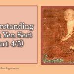 Understanding Chen Yen Sect (Part 4/5)