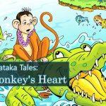 Jataka Tales: The Monkey's Heart