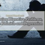 Personal Experience:  Overcoming Digestive Problems, Chronic Rhinitis and Depression