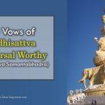 10 Vows of Bodhisattva Universal Worthy (Bodhisattva Samantabhadra)