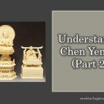 Understanding Chen Yen Sect (Part 2/5)