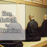 Zen Practice in Cultivation