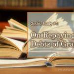 Gosho Study #4: On Repaying Debts of Gratitude