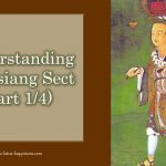 Understanding Fa Hsiang Sect (Part 1/4)