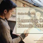 Gosho Study #10: Lessening One's Karmic Retribution