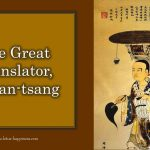 The Great Translator, Hsuan-tsang