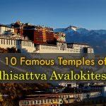 10 Famous Temples of Bodhisattva Avalokitesvara