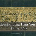 Understanding Hua Yen Sect (Part 3/4)