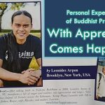 Personal Experience of Buddhist Practice: With Appreciation Comes Happiness